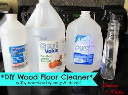 diy wood floor cleaner safe non toxic easy and cheap diy