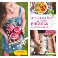 cuisine bio saine je cuisine bio avec les enfants chioca artichaut et