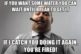 It Can Wait Meme - if you want some water you can wait until break to get it if i catch