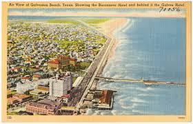 Map Of Galveston Air View Of Galveston Beach Texas Showing The Buccaneer Hotel