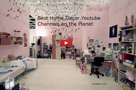home decor youtube top 50 home decor youtube channels you must follow