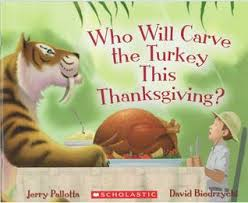 who will carve the turkey this thanksgiving by jerry pallotta