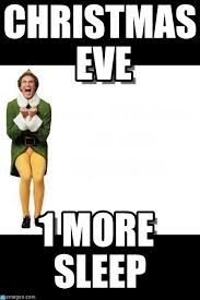 Elf Christmas Meme - christmas eve buddy the elf meme on memegen