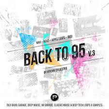 classic house samples back to 95 vol 3 uk garage deep house classic house sample pack