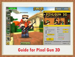 pixel gun 3d hack apk tips pixel gun 3d hacks apk version app for