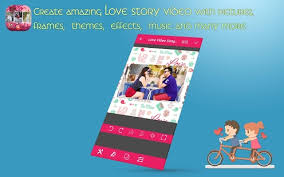 love themes video love video song maker with music izinhlelo ze android ku google play