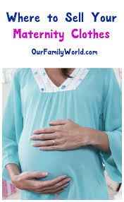 used maternity clothes where to sell maternity clothes for ourfamilyworld