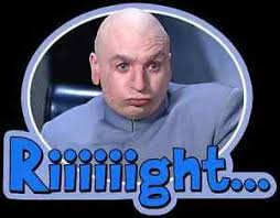 Dr Evil Meme - 90 s classic austin powers dr evil riiiiight custom tee any