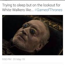 Walker Meme - game of thrones white walker battle meme