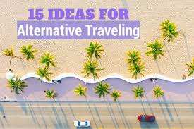 how to travel the world cheap images 15 ideas for alternative traveling try something new the