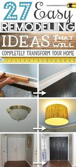 remodeling a home on a budget 27 easy diy remodeling ideas on a budget before and after photos