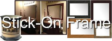 Stick On Bathroom Mirror Stick On Frames For Bathroom Mirrors Home Design