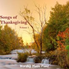 songs of thanksgiving volume 1 by worship piano on apple
