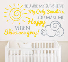 wall decoration you are my sunshine wall sticker lovely home you are my sunshine wall sticker