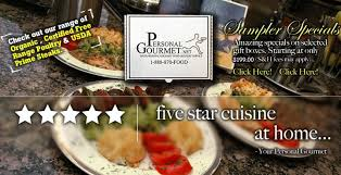 Gourmet Food Delivery Personal Gourmet Inc Your Personal Gourmet Food Delivery