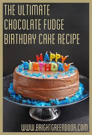 chocolate fudge birthday cake scratch