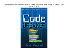 coder class read code breaker increase creativity remix assessment and develop