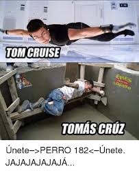 Tom Cruz Meme - tom cruise topo upt iperro18 tomas cruz únete perro 182 únete