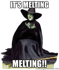 Melting Meme - it s melting melting wicked witch of the west meme generator