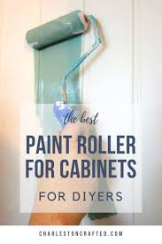 best paint roller for painting kitchen cabinets the best roller for painting cabinets
