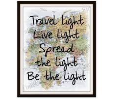 Travel Decor Wanderlust Wall Decor Travel Light Live Light Spread The