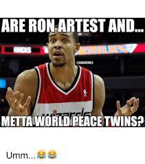 Metta World Peace Meme - metta world peace nba memes world best of the funny meme