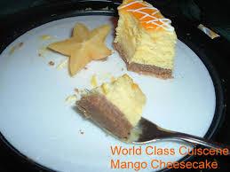 world class cuiscene mango cheesecake
