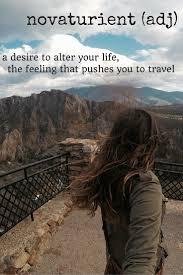 definition quotes pinterest novaturient travel words travel pinterest travel words