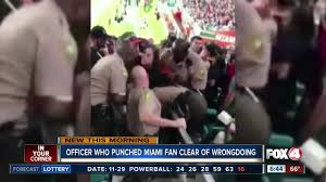 miami fan slaps officer officer who punched miami fan on video cleared of wrongdoing youtube