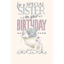 special sister birthday card me to you happy birthday