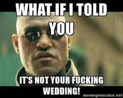How I Feel Meme - smartness design wedding planning meme how i feel about angry