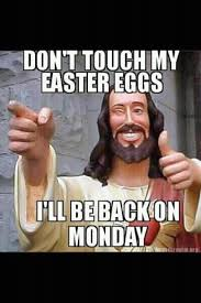 Jesus Meme Easter - easter for atheists heather s homilies