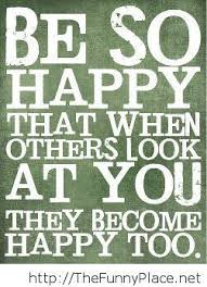 be happy sayings thefunnyplace
