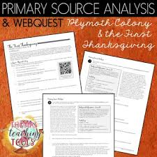 thanksgiving at plymouth primary source and webquest by