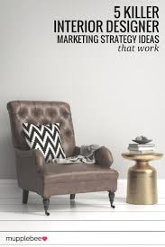 Interior Design Businesses by 17 Best Images About Interior Design Business Tools On Pinterest