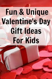 fun u0026 unique valentine u0027s day gift ideas for kids gift and holidays