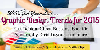 design graphic trends 2015 graphic design trends for 2015 bek davis web graphic design