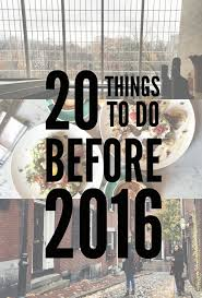 20 things to do before 2016 aol lifestyle