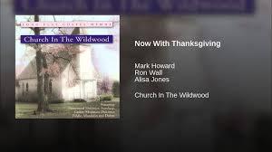 irish thanksgiving prayer now with thanksgiving instrumental youtube