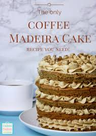 the only coffee madeira cake recipe you u0027ll ever need sweets