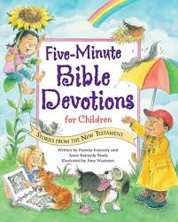 five minute bible devotions for children stories from the new