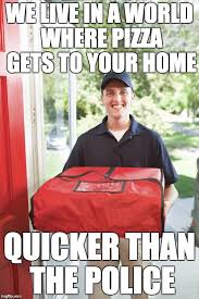 Pizza Delivery Meme - pizza delivery man meme generator imgflip