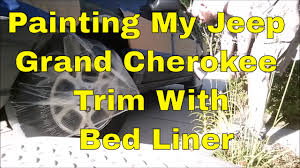 jeep matte maroon painting my jeep grand cherokee trim with bed liner youtube