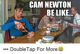 Cam Newton Memes - cam newton be like doubletap for more cam newton meme on