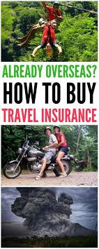 can you travel insurance if already overseas yes you can and we