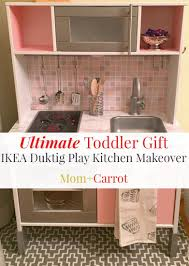 Ikea Tea Lights by Ultimate Toddler Gift Ikea Duktig Play Kitchen Makeover