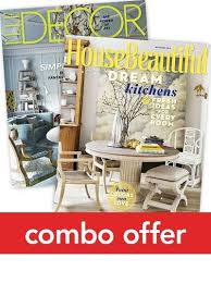 house beautiful magazine elle decor house beautiful combo magazine subscription discount