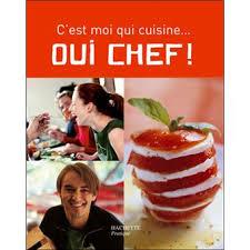 livre de cuisine cyril lignac oui chef c est moi qui cuisine broché aude de galard leslie