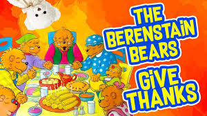 the berenstain bears give thanks by jan berenstain thanksgiving