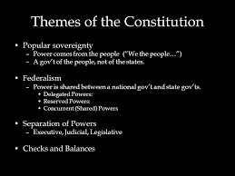 the constitution themes of the constitution popular sovereignty